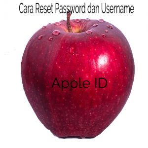 cara reset password apple id yang lupa