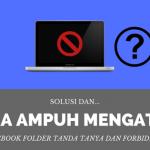 Cara Mengatasi MacBook Tanda Tanya dan Forbidden