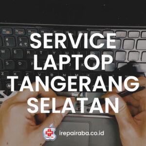 jasa-service-laptop-di-tangerang-selatan-professional