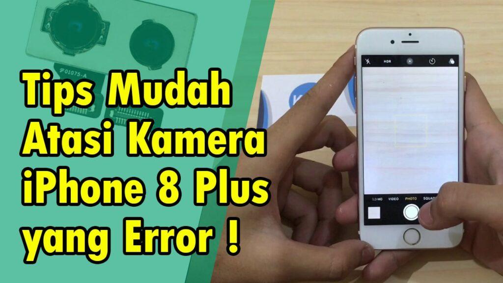 mengatasi kamera iphone error